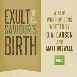 Exult-Saviours Birth